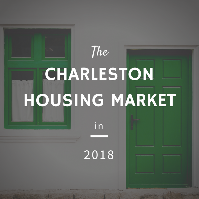 Charleston Housing Market 2018