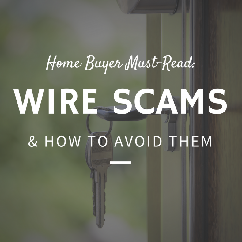Home Buyers: How to Avoid Wire Transfer Scams on Closing Day