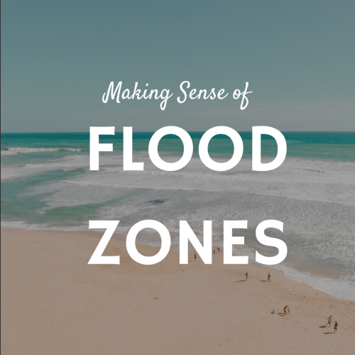 Making Sense of Flood Zones