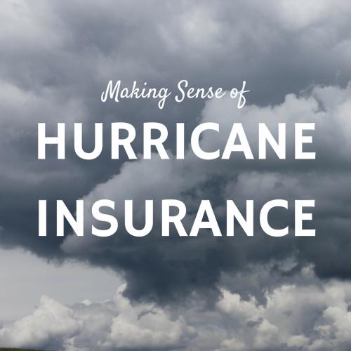 Making Sense of Hurricane Insurance